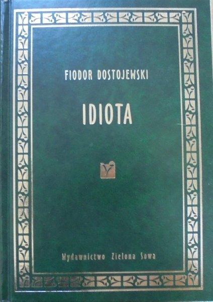 Fiodor Dostojewski • Idiota [zdobiona oprawa]