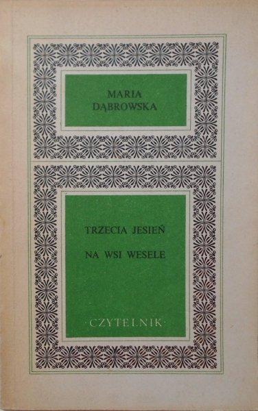 Maria Dabrowska • Trzecia jesień. Na wsi wesele