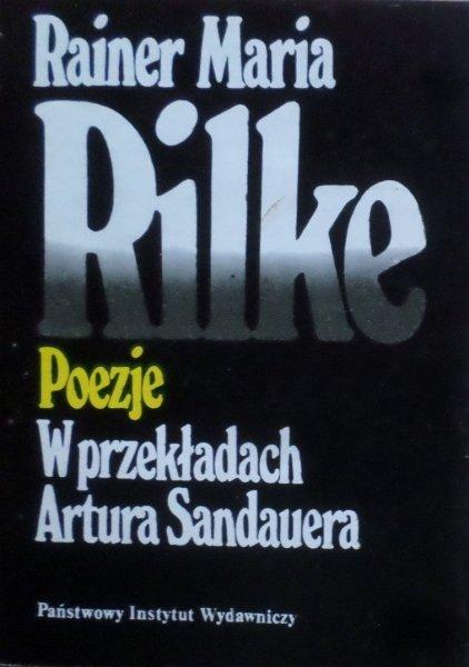 Rainer Maria Rilke • Poezje