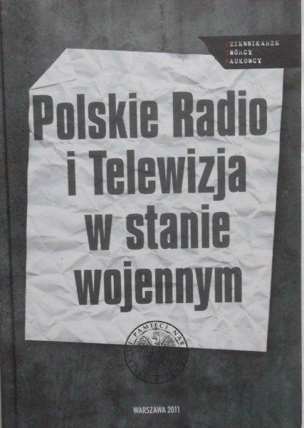 Sebastian Ligarski, Grzegorz Majchrzak • Polskie Radio i Telewizja w stanie wojennym