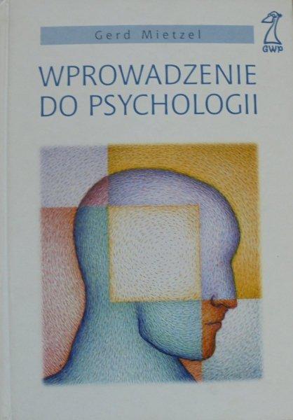 Gerd Mietzel • Wprowadzenie do psychologii