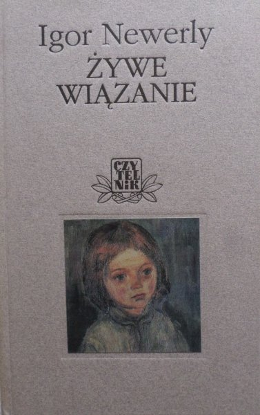 Igor Newerly • Żywe wiązanie. Janusz Korczak