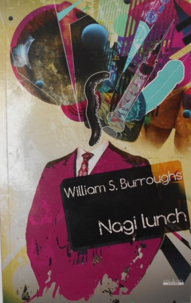 William S. Burroughs • Nagi lunch