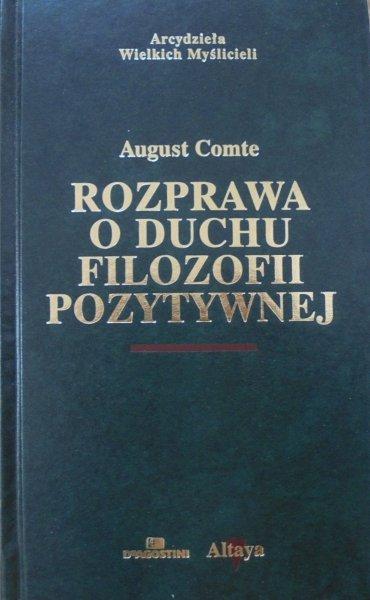August Comte • Rozprawa o duchu filozofii pozytywnej [zdobiona oprawa]