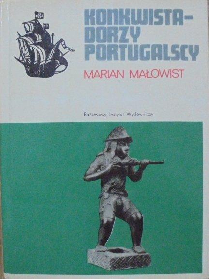 Marian Małowist • Konkwistadorzy portugalscy