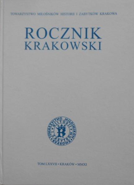 Rocznik Krakowski • Tom LXXVII 2011
