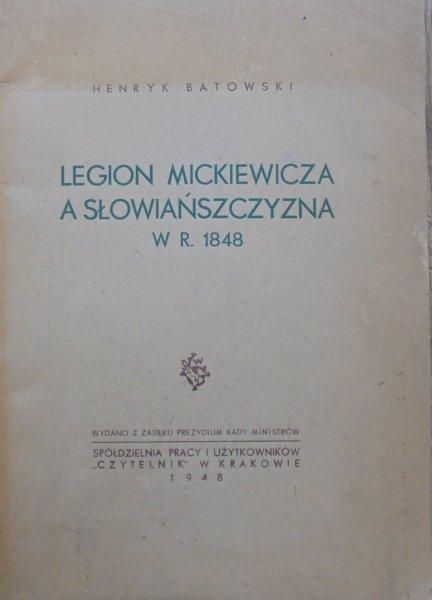 Henryk Batowski • Legion Mickiewicza a Słowiańszczyzna w roku 1848