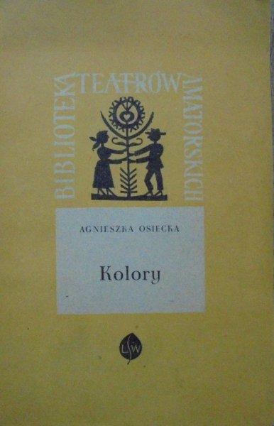 Agnieszka Osiecka • Kolory [Hanna Balicka-Fribes]