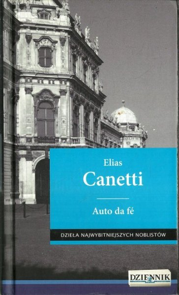 Elias Canetti • Auto da fé [Nobel 1981]