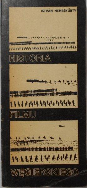 Istvan Nemeskurty • Historia filmu węgierskiego