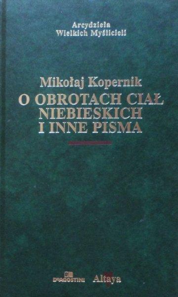Mikołaj Kopernik • O obrotach ciał niebieskich i inne pisma [zdobiona oprawa]