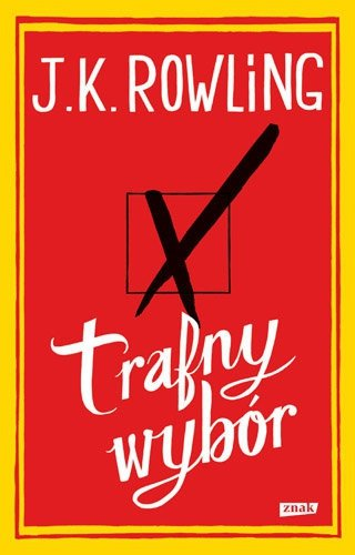J.K. Rowling • Trafny wybór