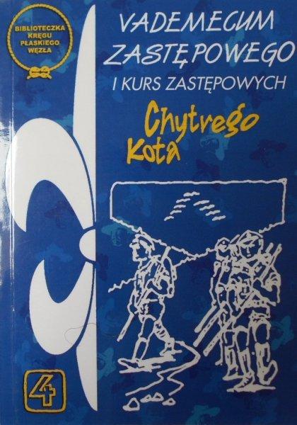 Hm. Marek Kudasiewicz HR • Vademecum zastępowego i kurs zastępowych Chytrego Kota