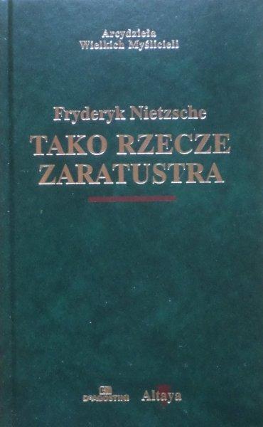 Fryderyk Nietzsche • Tako rzecze Zaratustra [zdobiona oprawa]