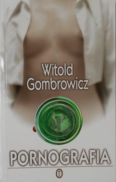 Witold Gombrowicz • Pornografia
