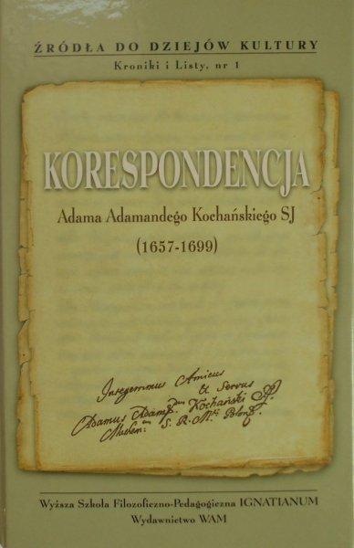 Adam Adamandy Kochański • Korespondencja 1657 1699