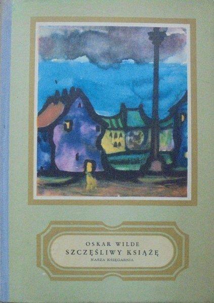Oskar Wilde • Szczęśliwy książę i inne opowiadania [Bogdan Zieleniec]