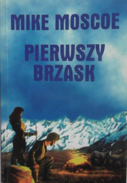 Mike Moscoe • Pierwszy brzask