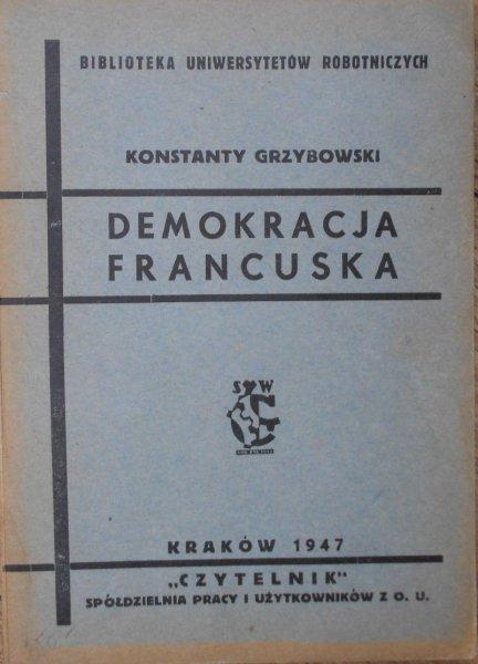 Konstanty Grzybowski • Demokracja francuska