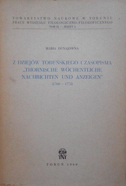 Maria Dunajówna • Z dziejów toruńskiego czasopisma 'Thornische Wochentliche Nachrichten und Anzeigen' 1760-1772