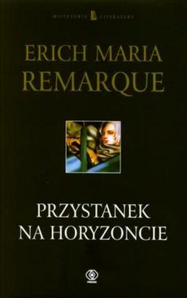 Erich Maria Remarque • Przystanek na horyzoncie