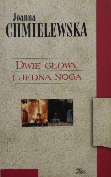 Joanna Chmielewska • Dwie głowy i jedna noga