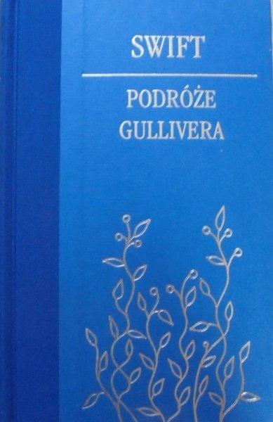 Jonathan Swift • Podróże do wielu odległych narodów świata [Podróże Gullivera] [zdobiona oprawa]