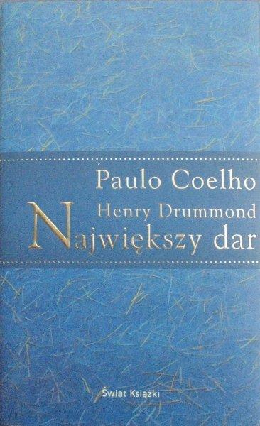 Paulo Coelho, Henry Drummond • Największy dar