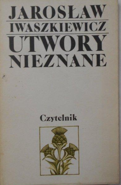Jarosław Iwaszkiewicz • Utwory nieznane