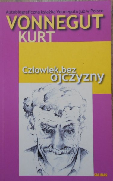 Kurt Vonnegut • Człowiek bez ojczyzny