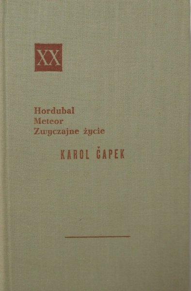 Karol Capek • Hordubal. Meteor. Zwyczajne życie [Powieści XX wieku]