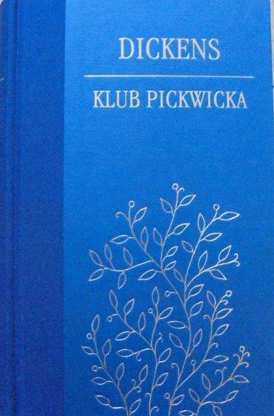 Charles Dickens • Klub Pickwicka [zdobiona oprawa]