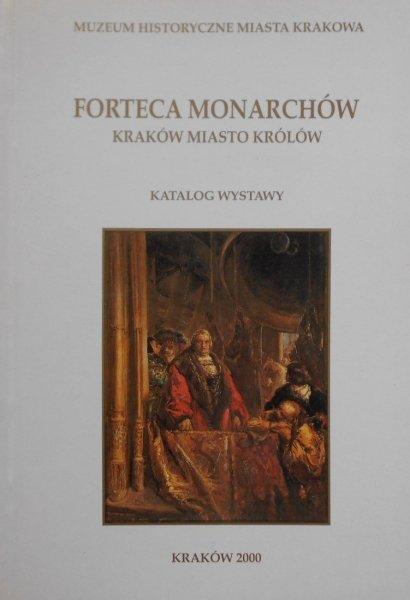 Katalog wystawy • Forteca monarchów. Kraków miasto królów