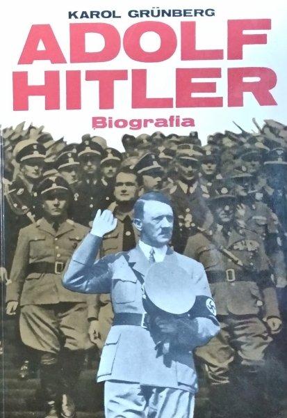 Znalezione obrazy dla zapytania Grünberg Karol : Adolf Hitler - biografia