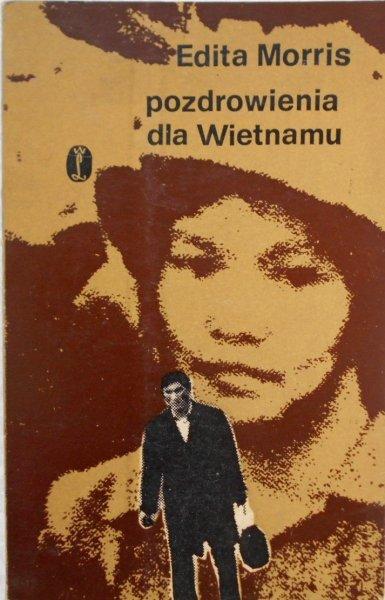 Edita Morris • Pozdrowienia z Wietnamu