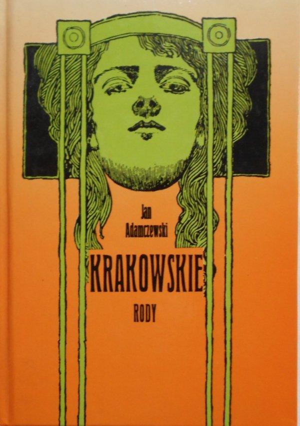 Jan Adamczewski • Krakowskie rody