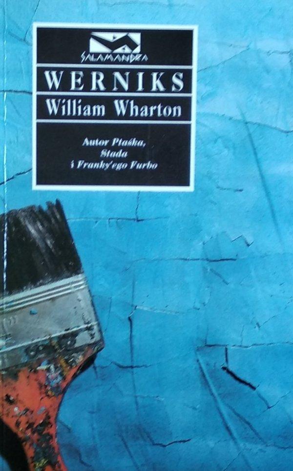 William Wharton • Werniks