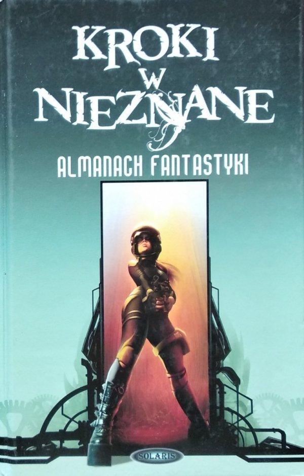 Kroki w nieznane tom 6 • Almanach fantastyki 2010