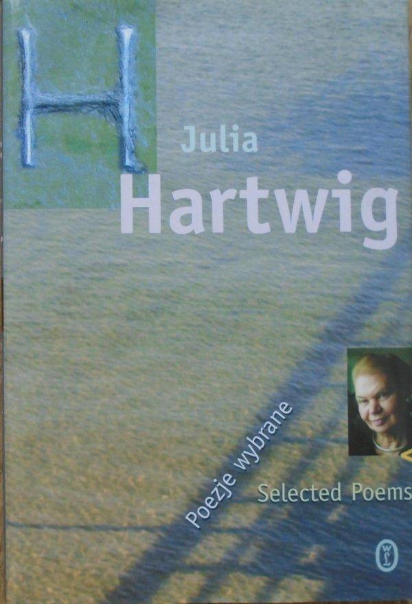 Julia Hartwig • Poezje wybrane. Selected Poems
