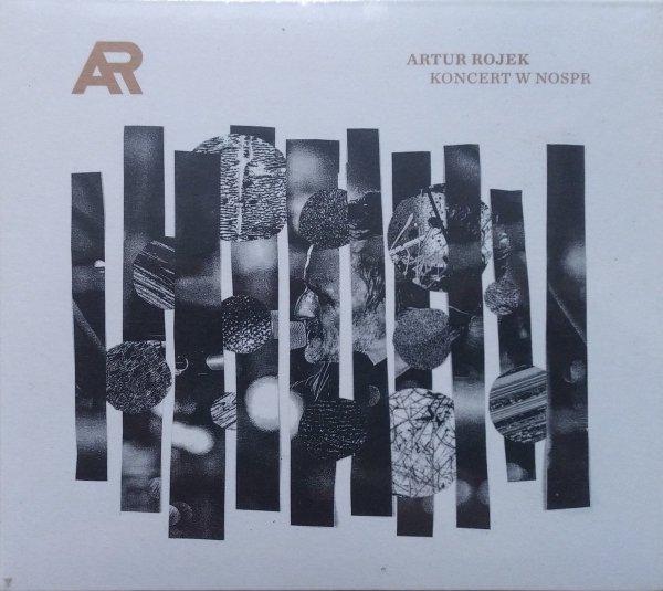 Artur Rojek Koncert w NOSPR CD