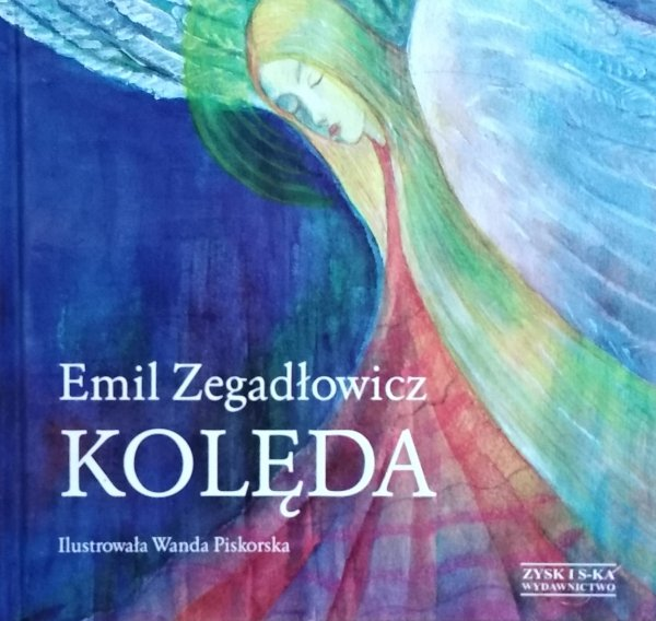 Emil Zegadłowicz • Kolęda
