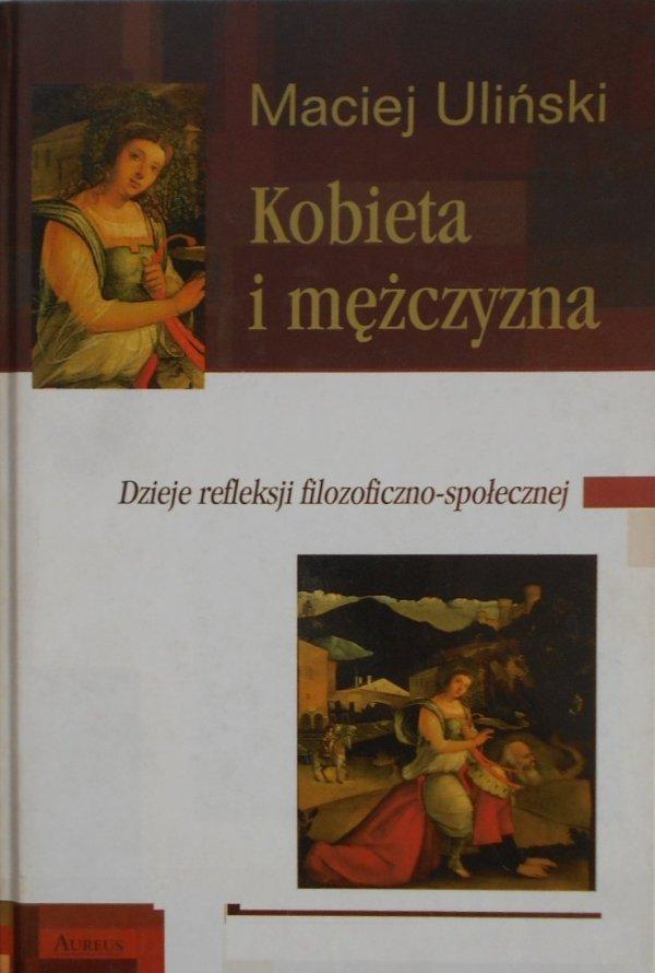 Maciej Uliński • Kobieta i mężczyzna. Dzieje refleksji filozoficzno-społecznej. Feminizm