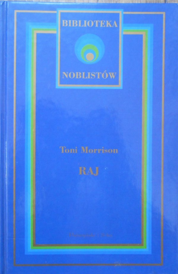 Toni Morrison • Raj [Nobel 1993]