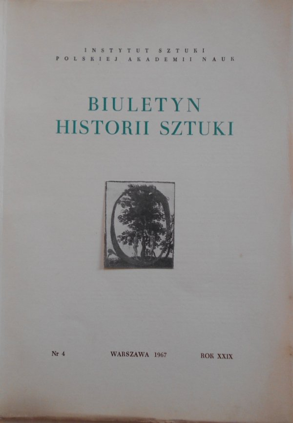 Biuletyn Historii Sztuki 4/1967 • Józef Pankiewicz, dokumenty iluminowane epoki baroku