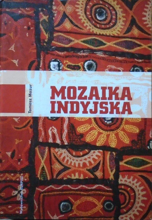 Tomasz Mazur • Mozaika indyjska [Indie]