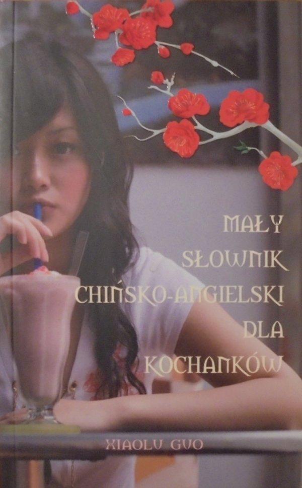 Xiaolu Guo • Mały słownik chińsko-angielski dla kochanków
