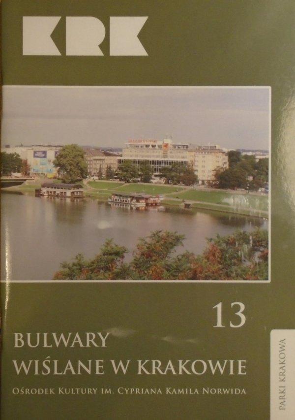 praca zbiorowa • Bulwary Wiślane w Krakowie
