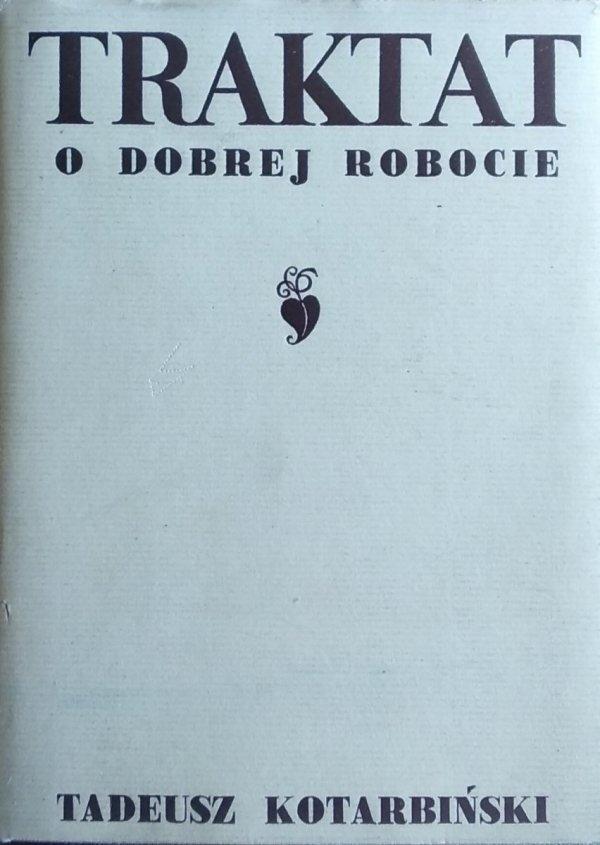 Tadeusz Kotarbiński • Traktat o dobrej robocie