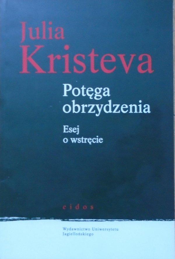 Julia Kristeva • Potęga obrzydzenia. Eseje o wstręcie