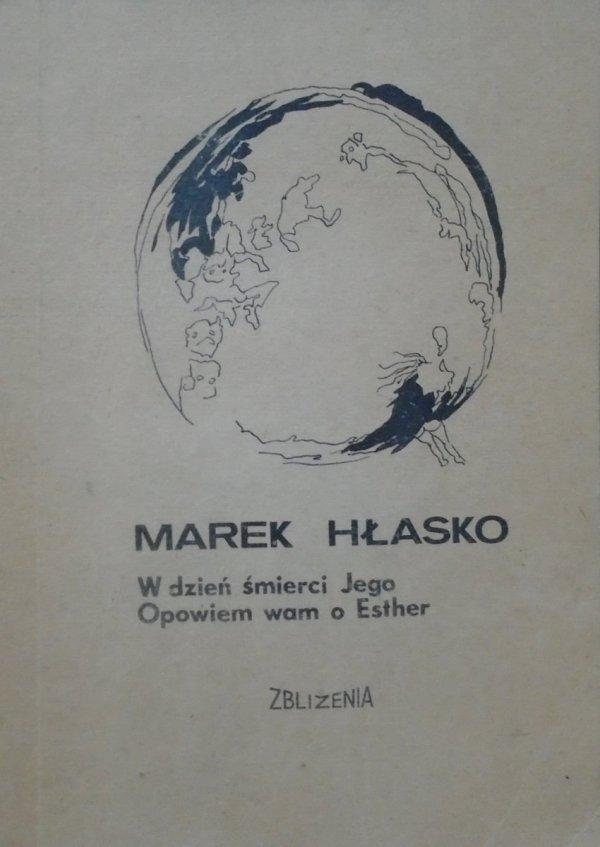 Marek Hłasko • W dzień śmierci Jego Opowiem wam o Esther